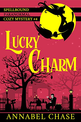 lucky-charm-spellbound-paranormal-cozy-mystery-book-4-english-edition