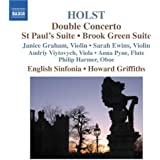 Holst: Double Concerto / St Paul's Suite / Brook Green Suite