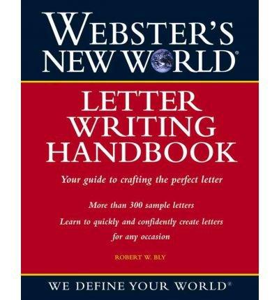 [(Webster's New World Letter Writing Handbook )] [Author: Robert W. Bly] [Dec-2003]