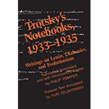 Trotsky's Notebooks, 1933-1935: Writings of Lenin, Dialectics and Evolutionism: Writings on Lenin, Dialectics, and Evolutionism