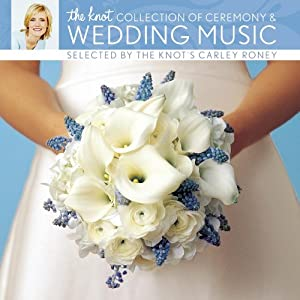 Knot Collection of Ceremony & Wedding Music from Sony
