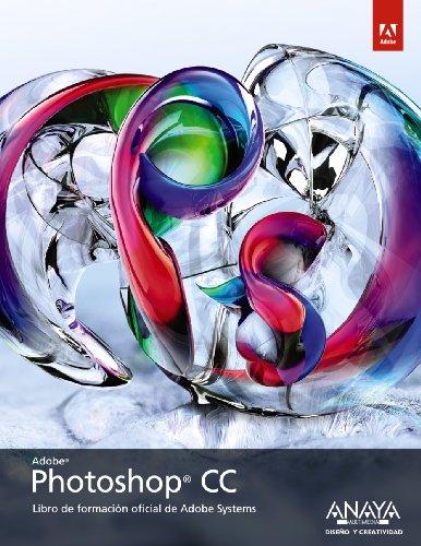 Photoshop CC (Diseño Y Creatividad) por Adobe Press