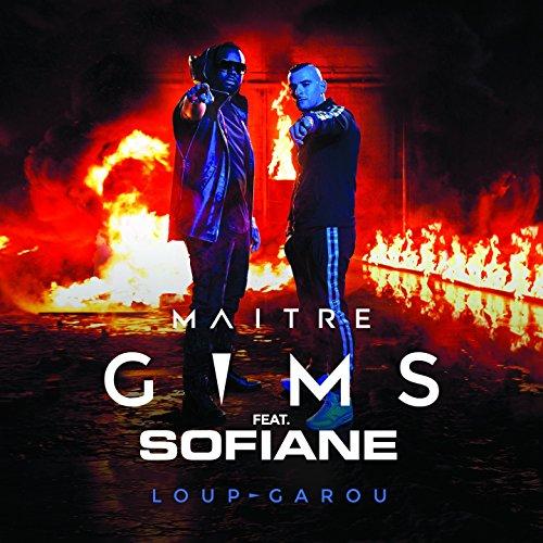maître gims - loup garou ft. sofiane