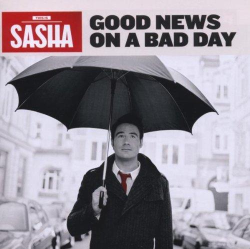 Good News on a Bad Day by SASHA