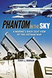 Phantom in the Sky: A Marine's Back Seat View of the Vietnam War