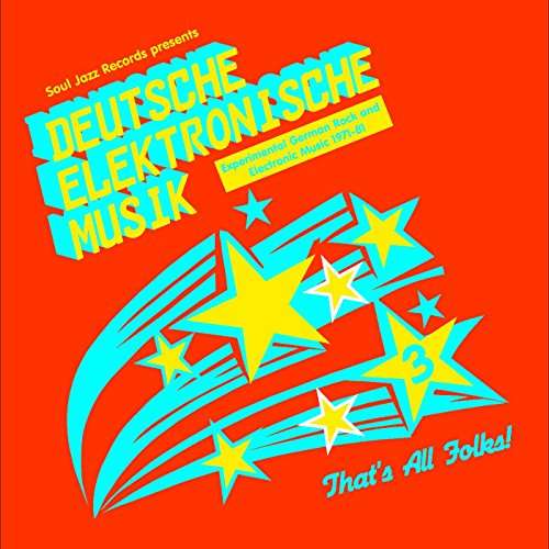 Deutsche Elektronische Musik 3: Experimental German Rock And Electronic Music 1971-1981