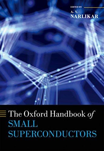 The Oxford Handbook of Small Superconductors (Oxford Handbooks)