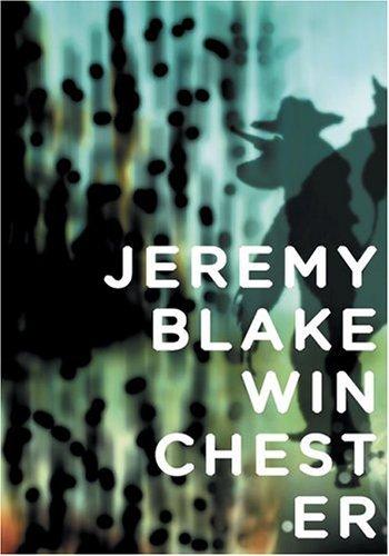 Jeremy Blake: Winchester by Benjamin Weil (2005-01-01)