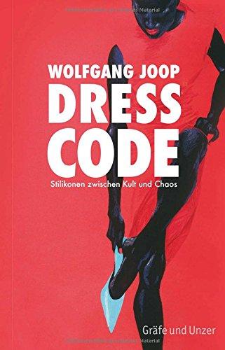 Buchseite und Rezensionen zu 'Dresscode: Stilikonen zwischen Kult und Chaos' von Wolfgang Joop