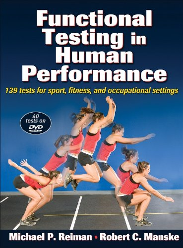 Functional Testing in Human Performance: 139 tests for sport, fitness, and occupational settings