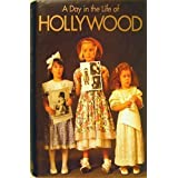 A Day in the Life of Hollywood by Charles Champlin (1992-08-01)