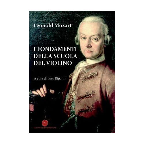 I Fondamenti Della Scuola Di Violino
