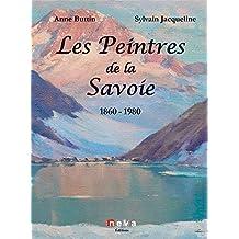 Les peintres de la Savoie 1860-1980
