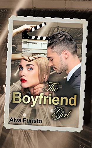 The Boyfriend Girl (Maybe 1) von [Furisto, Alva]