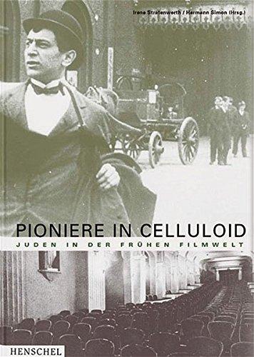 Pioniere in Celluloid.