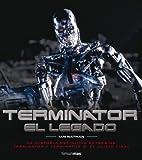 Libros Descargar PDF Terminator El legado La historia definitiva detras de Terminator y Terminator 2 El juicio final Series y Peliculas (PDF y EPUB) Espanol Gratis
