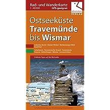 Rad- und Wanderkarte Ostseeküste Travemünde bis Wismar: Maßstab 1:40.000, GPS geeignet, Erlebnis-Tipps auf der Rückseite