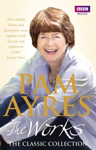 Pam Ayres: The Works: The Classic Collection by Pam Ayres (2010-02-01)