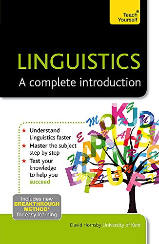 Linguistics: A Complete Introduction: Teach Yourself por David Hornsby