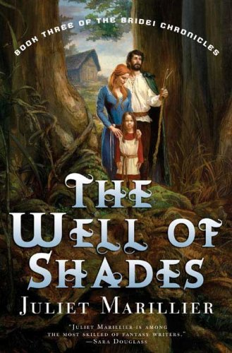 The Well of Shades (Bridei Chronicles) por Juliet Marillier