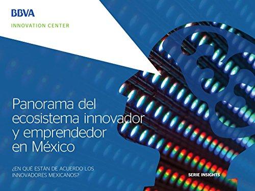 panorama-del-ecosistema-innovador-y-emprendedor-en-mexico-insights-series-spanish-edition