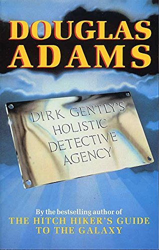 Dirk Gently's Holistic Detective Agency (Dirk Gently 1)
