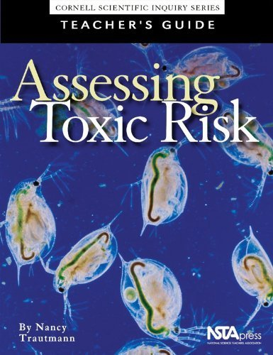 Assessing Toxic Risk : Teachers Guide and Student Edition by Trautmann, Nancy M., Carlsen, William S., Krasny, Marianne E (2001) Paperback
