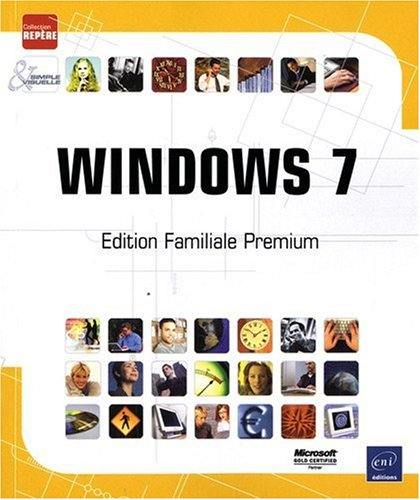 Windows 7 - Edition Familiale Premium