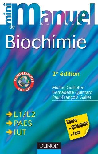 Mini Manuel de Biochimie - 2ème édition - Cours + QCM/QROC + exos