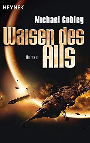 Humanity's Fire 2: Waisen des Alls