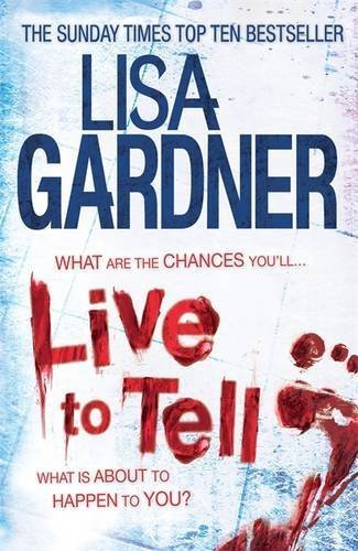Live to Tell by Lisa Gardner (2012-08-01)