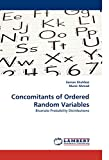 Concomitants of Ordered Random Variables: Bivariate Probability Distributions