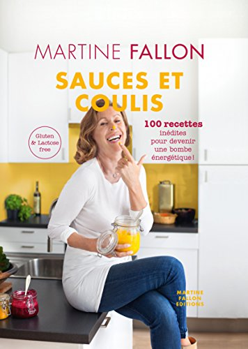 Sauces et Coulis par Martine Fallon