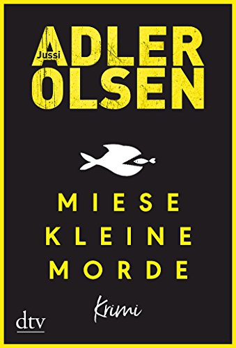 Adler-Olsen, Jussi: Miese kleine Morde