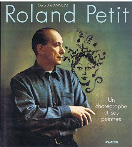 Roland Petit - Un chorégraphe et ses peintres