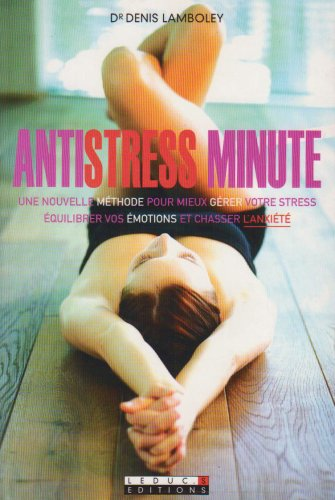 Antistress minute par Denis Lamboley