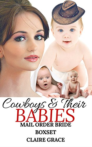 Romance Cowboys Their Babies Clean Inspirational New Adult Contemporary Historical Western Pregnancy Romance