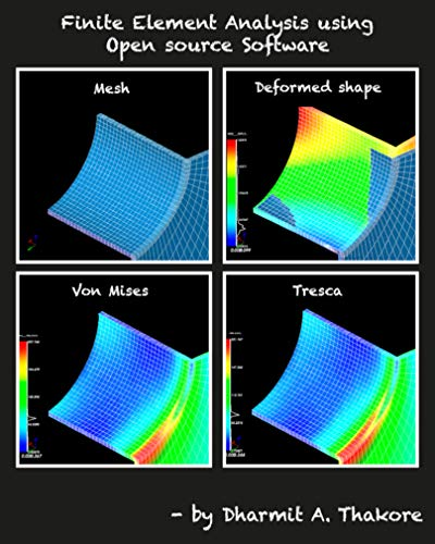 Finite Element Analysis Using Open Source Software Part 1 (English Edition)