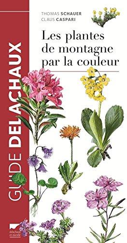 Les Plantes de montagne par la couleur par Thomas Schauer