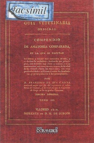 Guia veterinaria original tomo III - compendio de anatomia comparada