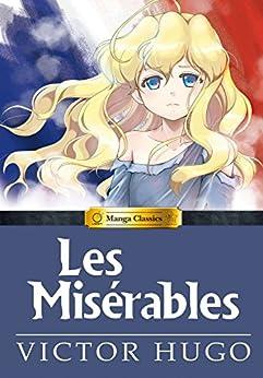Descargar Libros En Manga Classics: Les Miserables La Templanza Epub Gratis
