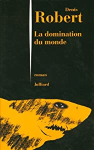 """Afficher """"La Domination du monde"""""""