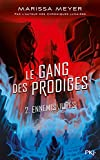 Le gang des prodiges - Tome 02 (2)