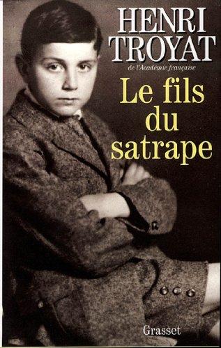 Le fils du satrape (Littérature Française)