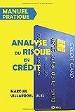 Telecharger Livres MANUEL PRATIQUE Analyse du risque de credit (PDF,EPUB,MOBI) gratuits en Francaise