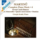 Martinu: Piano Music (Complete), Vol. 4