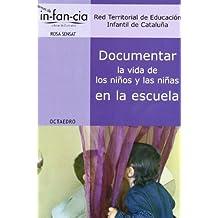 Documentar la vida de los niños y las niñas en la escuela (Temas de infancia)