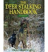 [(Deer Stalking Handbook)] [ By (author) Graham Downing ] [November, 2013]