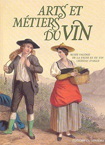 Arts et mtiers du vin - Muse Vaudois de la vigne et du vin chteau d\' Aigle