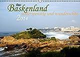 Das Baskenland - widerspenstig und wunderschön (Wandkalender 2016 DIN A3 quer): Unterwegs in Nordspanien und Südfrankreich (Monatskalender, 14 Seiten ) (CALVENDO Orte) - Jens Kemle